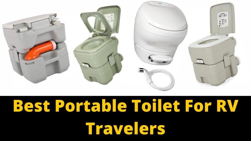 Best Portable Toilet For RV Travelers