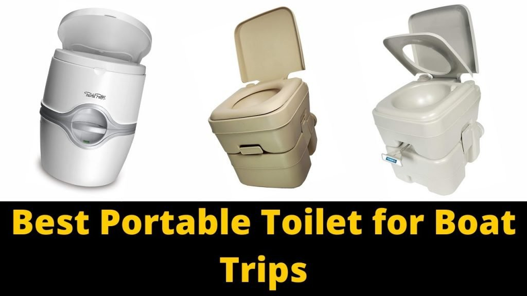 Best Portable Toilet for Boat Trips