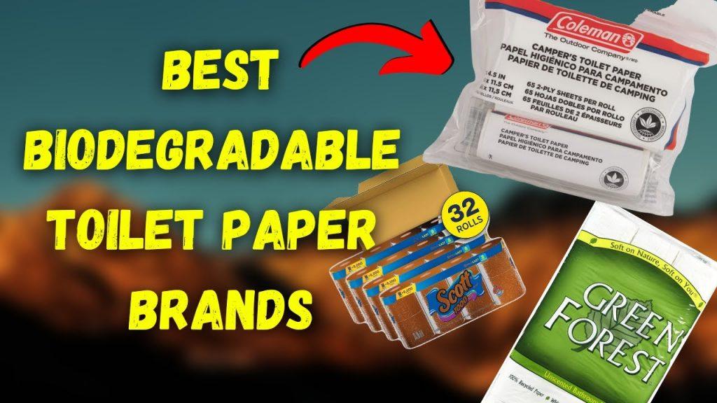 Biodegradable Toilet Paper Brands