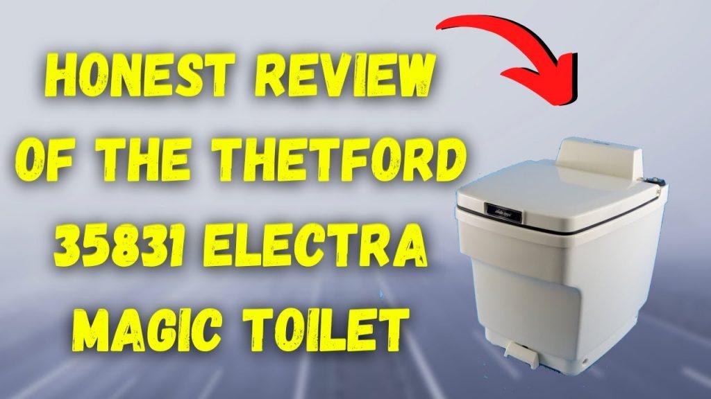 Thetford 35831 Electra Magic Toilet Review