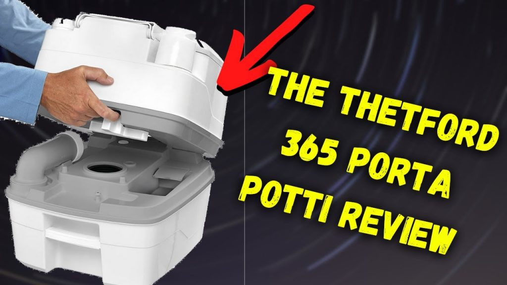 Thetford 365 Porta Potti Review