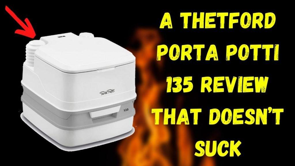 Thetford Porta Potti 135 Review